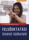 FELSŐOKTATÁSI FELVÉTELI TÁJÉKOZTATÓ - 2012. FEBRUÁRBAN INDULÓ