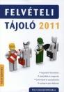FELVÉTELI TÁJOLÓ 2012