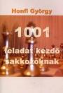 1001 FELADAT KEZDŐ SAKKOZÓKNAK