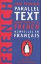 NEW PENGUIN PARALLEL TEXT SHORT STORIES IN FRENCH