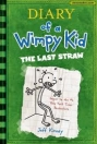 DIARY OF A WIMPY KID 3. : THE LAST STRAW