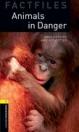ANIMALS IN DANGER - BOOKWORMS FACTFILES 1