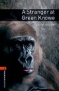 A STRANGER AT GREEN KNOWE - BOOKWORMS LIBRARY 2