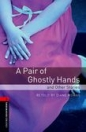 A PAIR OF GHOSTLY HANDS - BOOKWORMS LIBRARY 3