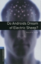 DO ANDROIDS DREAM OF ELECTRIC SHEEP? - BOOKWORMS LIBRARY 5