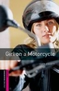 GIRL ON A MOTORCYCLE - BOOKWORMS LIBRARY STARTER