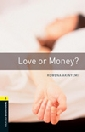 LOVE OR MONEY? + CD - BOOKWORMS LIBRARY 1