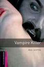 VAMPIRE KILLER - BOOKWORMS LIBRARY STARTER