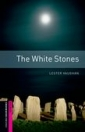 THE WHITE STONES - BOOKWORMS LIBRARY STARTER