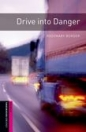 DRIVE INTO DANGER + CD - BOOKWORMS LIBRARY STARTER