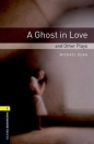 A GHOST IN LOVE + CD - BOOKWORMS LIBRARY 1
