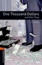 ONE THOUSAND DOLLARS - BOOKWORMS LIBRARY 2