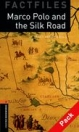 MARCO POLO AND THE SILK ROAD + CD - BOOKWORMS FACTFILES 2