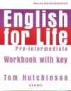 ENGLISH FOR LIFE PRE-INTERMEDIATE WB WITH KEY