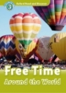 FREE TIME AROUND THE WORLD + CD - READ AND DISCOVER 3