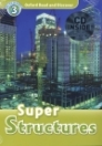 SUPER STRUCTURES + CD - READ AND DISCOVER 3