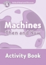 MACHINES THEN AND NOW ACTIVITY BOOK