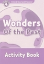 WONDERS OF THE PAST ACTIVITY BOOK - READ AND DISC. 4.