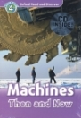 MACHINES THEN AND NOW + CD - READ AND DISCOVER 4