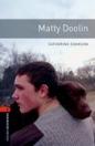 MATTY DOOLIN - OXFORD BOOKWORMS 2.