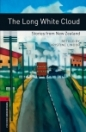THE LONG WHITE CLOUD - STORIES FROM NEW ZEALAND - BOOKWORMS LIBRARY 3