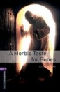 A MORBID TASTE FOR BONES - BOOKWORMS LIBRARY 4