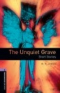THE UNQUIET GRAVE - BOOKWORMS LIBRARY 4
