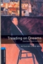 TREADING ON DREAMS - STORIES FROM IRELAND - BOOKWORMS LIBRARY 5