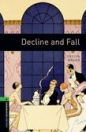 DECLINE AND FALL - OXFORD BOOKWORMS 6.