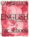 CAMBRIDGE ENGLISH FOR SCHOOLS WORKBOOK THREE