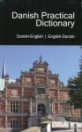 DANISH PRACTICAL DICTIONARY - DANISH-ENGLISH - ENGLISH-DANISH