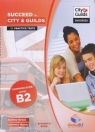 SUCCEED IN CITY AND GUILDS B2 SB