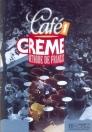 CAFÉ CRÉME 1. MÉTHODE DE FRANCAIS