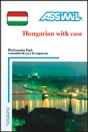 HUNGARIAN WITH EASE - 1 BOOK + 4 AUDIO CDS