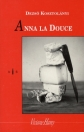 ANNA LA DOUCE