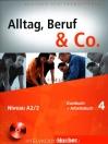 ALLTAG, BERUF & CO. A2/2 KURSBUCH+ARBEITSBUCH 4