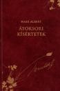 ÁTOKSORI KÍSÉRTETEK - WASS ALBERT DÍSZKIADÁS 15.