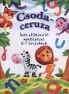 CSODACERUZA - ÍRÁS-ELŐKÉSZÍTŐ MUNKAFÜZET