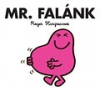 MR. MEN - MR. FALÁNK