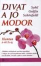 DIVAT A JÓ MODOR - ILLEMTAN A-TÓL ZS-IG