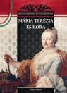 MÁRIA TERÉZIA ÉS KORA - MAGYAR KIRÁLYNÉK ÉS NAGYASSZONYOK 17.