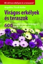 VIRÁGOS ERKÉLYEK ÉS TERASZOK - 600 NÖVÉNY