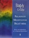 RELAXÁCIÓ, MEGNYUGVÁS, BELSŐ BÉKE+CD
