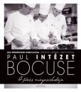 A FŐZÉS MAGASISKOLÁJA - INSTITUT PAUL BOCUSE