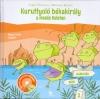 KURUTTYOLÓ BÉKAKIRÁLY A MESÉS KELETEN 3. + CD