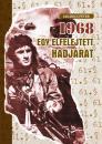 1968 - EGY ELFELEJTETT HADJÁRAT