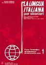 LA LINGUA ITALIANA PER STRANIERI 1.