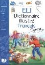 ELI DICTIONNAIRE ILLUSTRÉ FRANCAIS JUNIOR