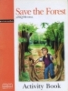 SAVE THE FOREST ACTIVITY BOOK