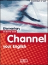 CHANNEL YOUR ENGLISH ELEMENTARY SB